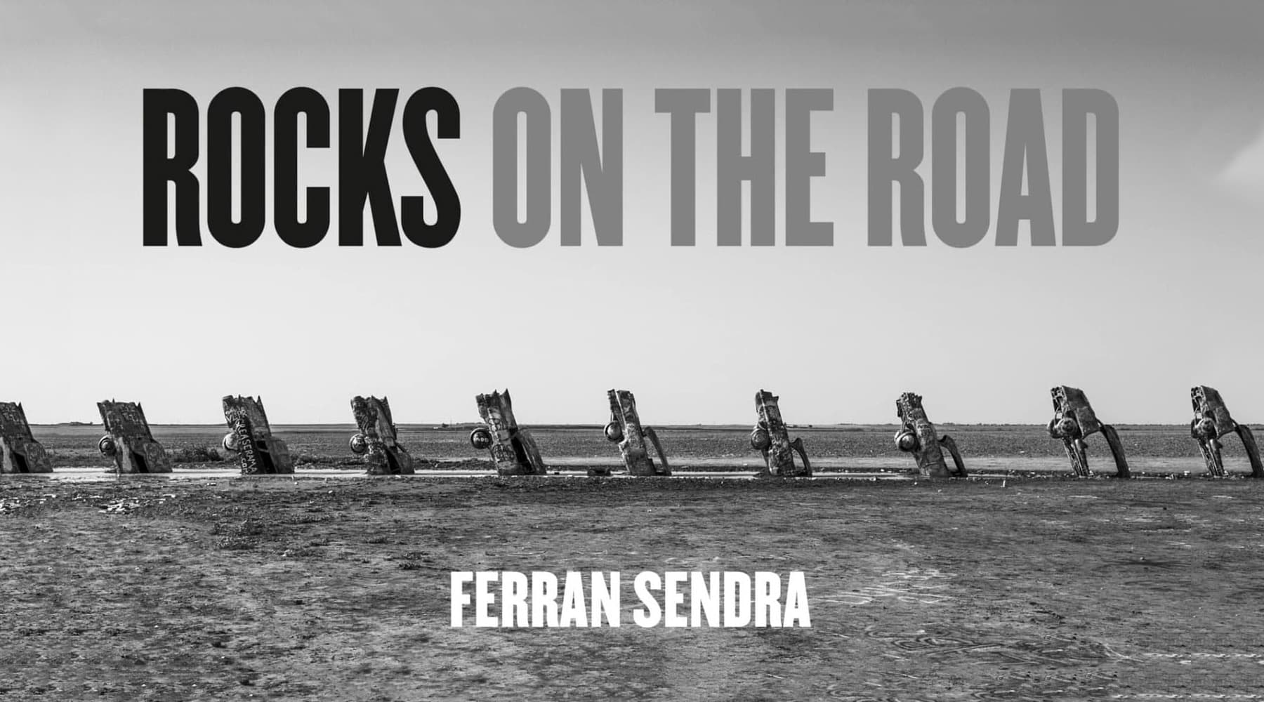 Llibre de fotografia 'Rocks on the Road' de Ferran Sendra