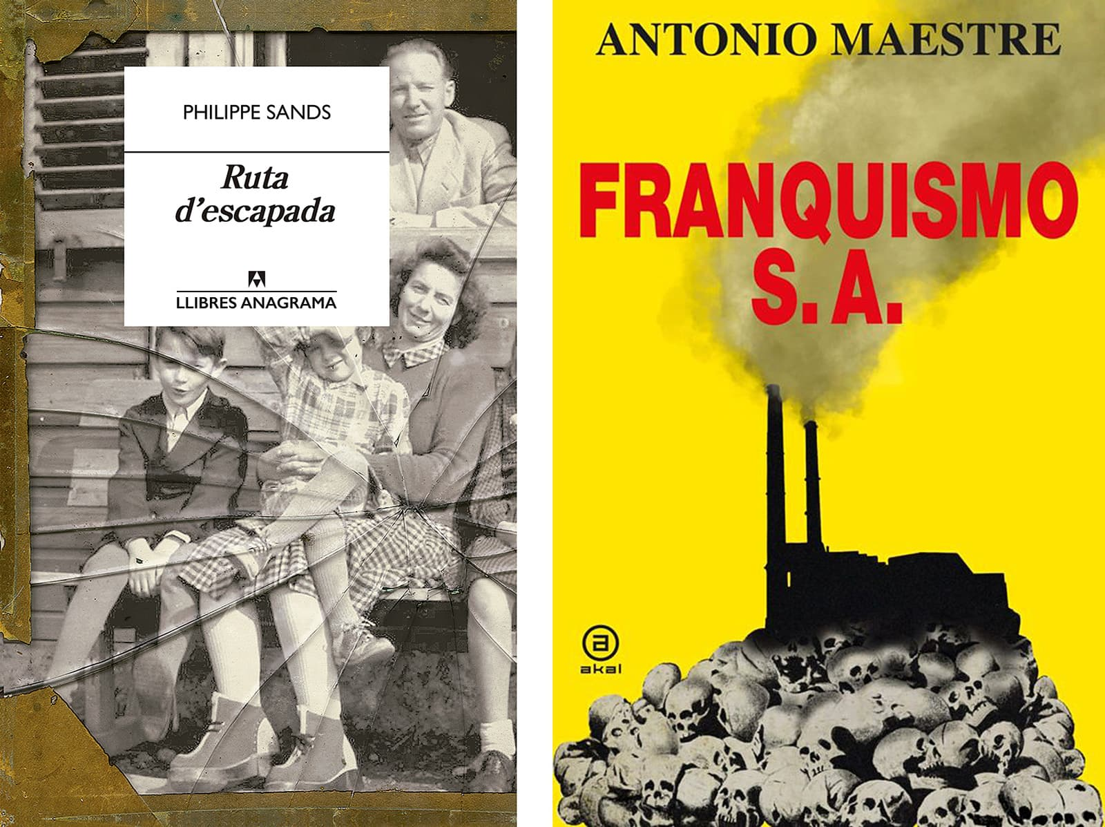 Els llibres Ruta d'escapada de Philippe Sands i Franquismo S.A. d'Antonio Maestre.